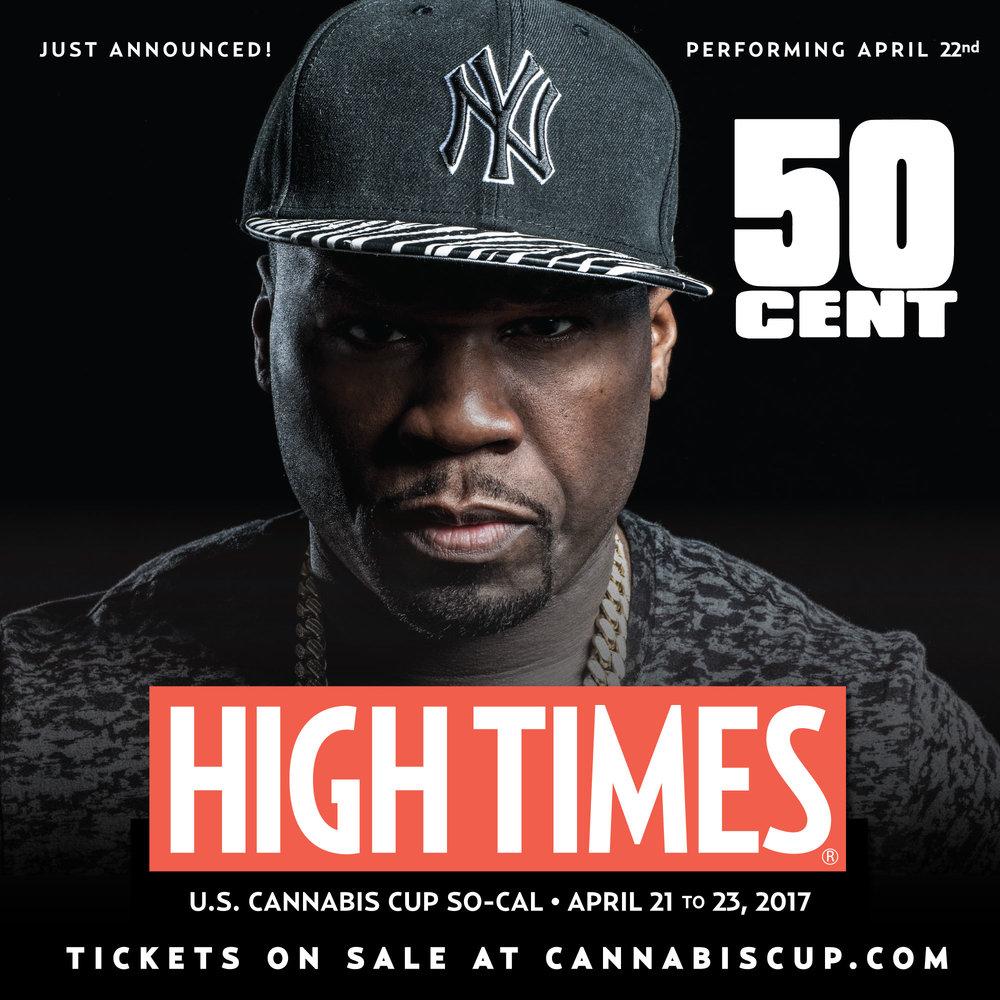 50 Cent | High Times Magazine | Cannabis Cup So Cal 2017