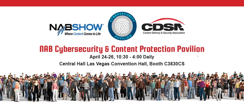 NAB Cyber Security & Content Protection Pavilion 2017