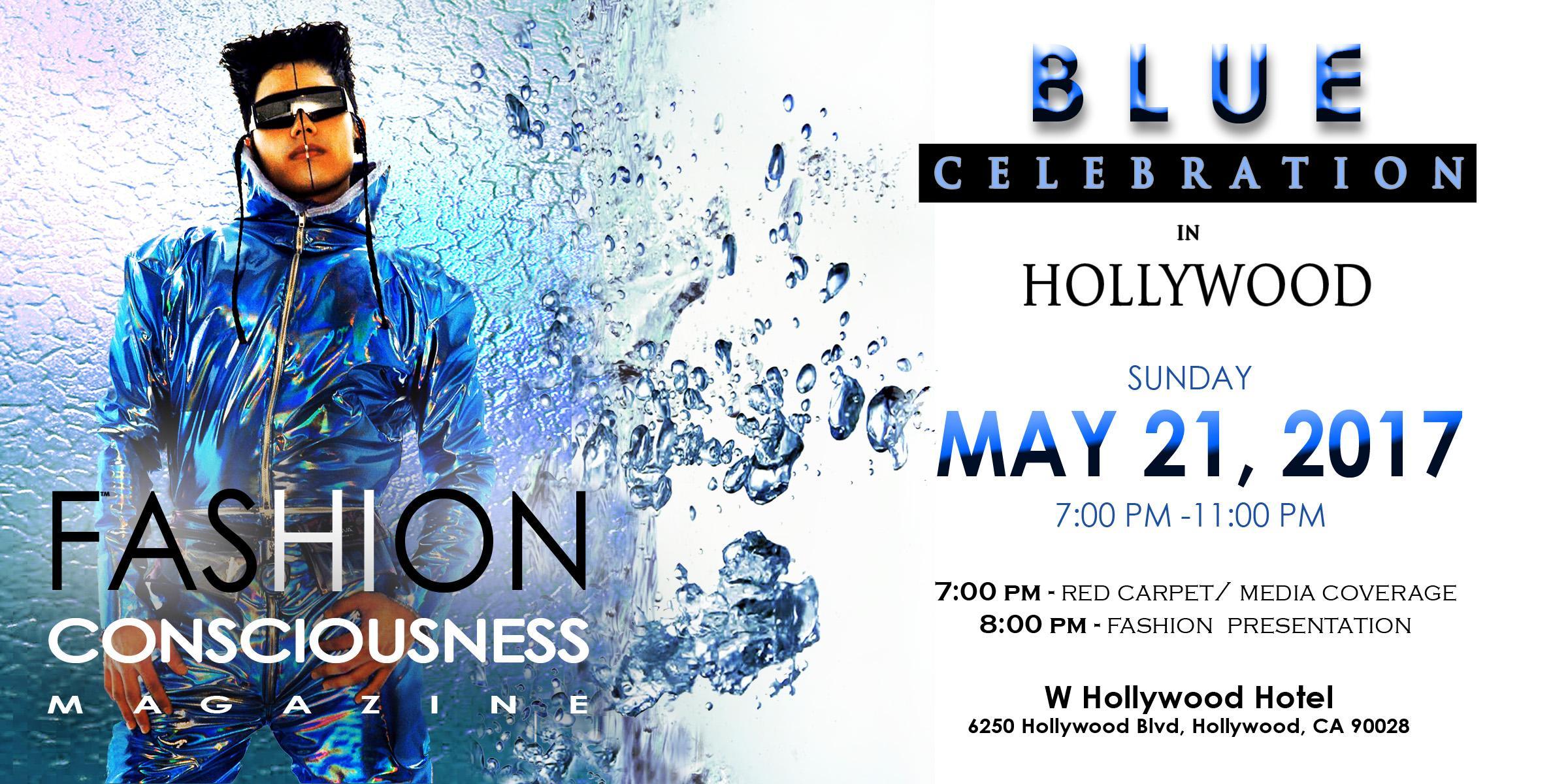 FASHION CONSCIOUSNESS Magazine Hosts its Blue Celebration on Hollywood Boulevard