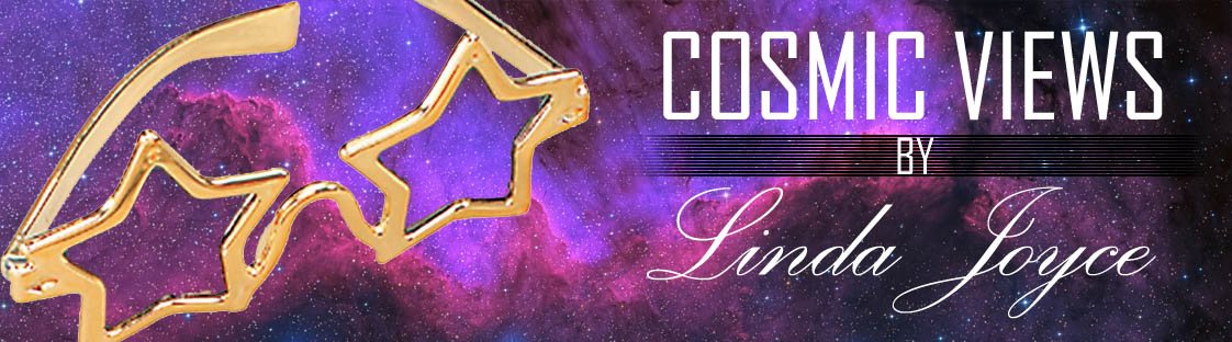 Header Image - COSMIC VIEWS by Linda Joyce