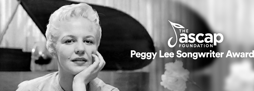 Grammy-Winning Jazz and Pop Legend Peggy Lee Honored with Creation of New ASCAP Foundation Songwriting